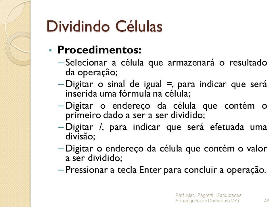 Dividindo Células Procedimentos: