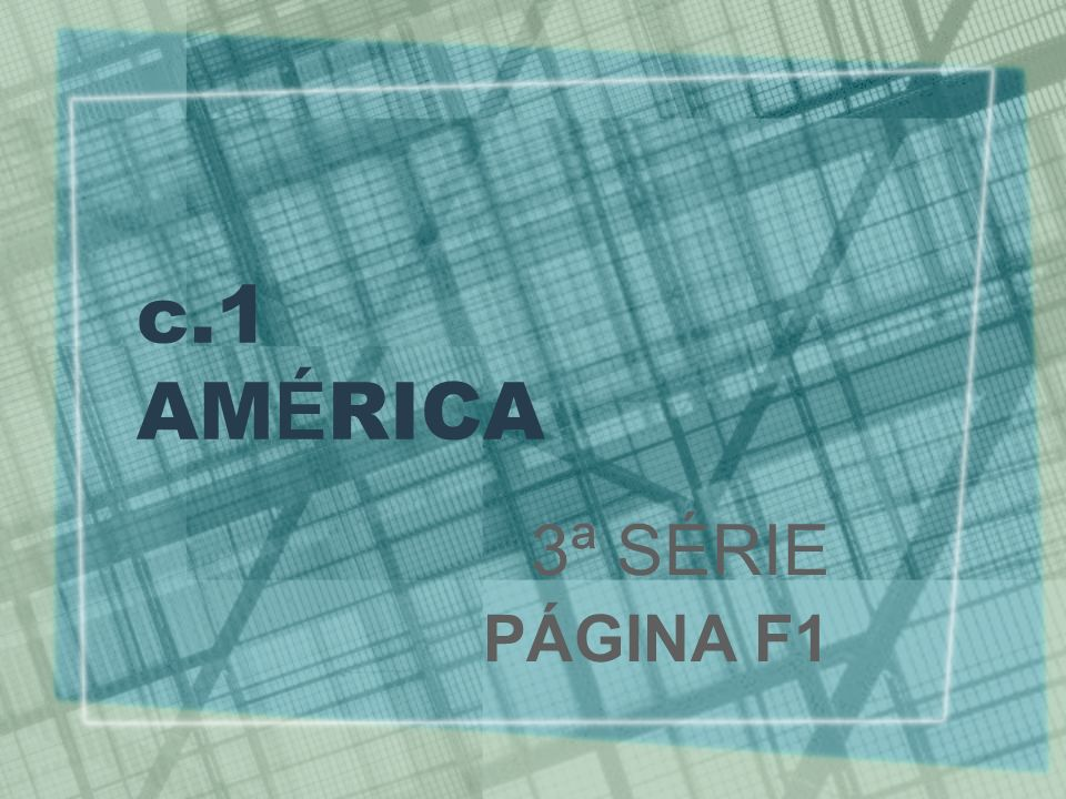 c.1 AMÉRICA 3ª SÉRIE PÁGINA F1