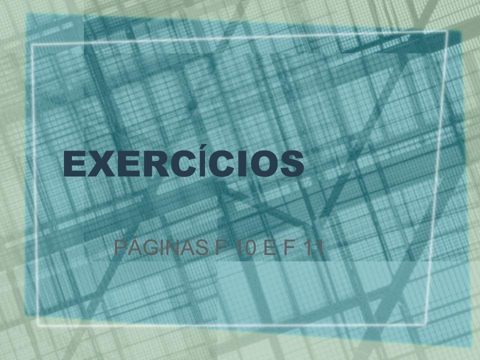 EXERCÍCIOS PÁGINAS F 10 E F 11