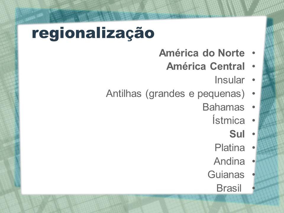 regionalização América do Norte América Central Insular