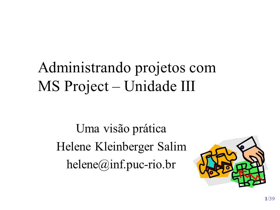 Administrando projetos com MS Project – Unidade III
