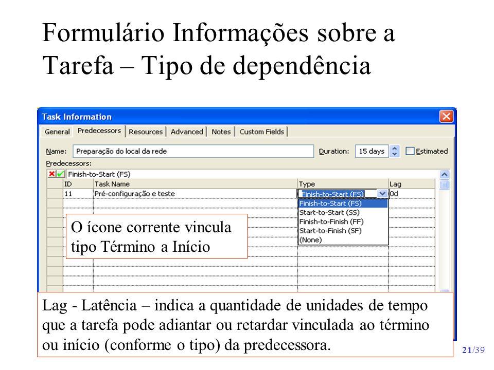 Formulário Informações sobre a Tarefa – Tipo de dependência
