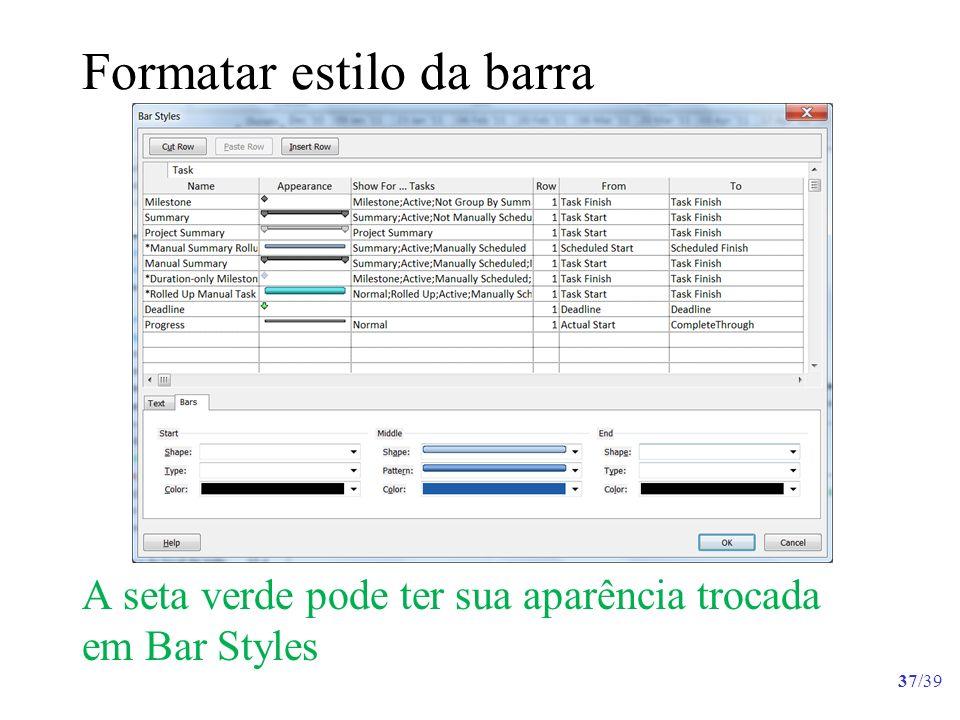 Formatar estilo da barra