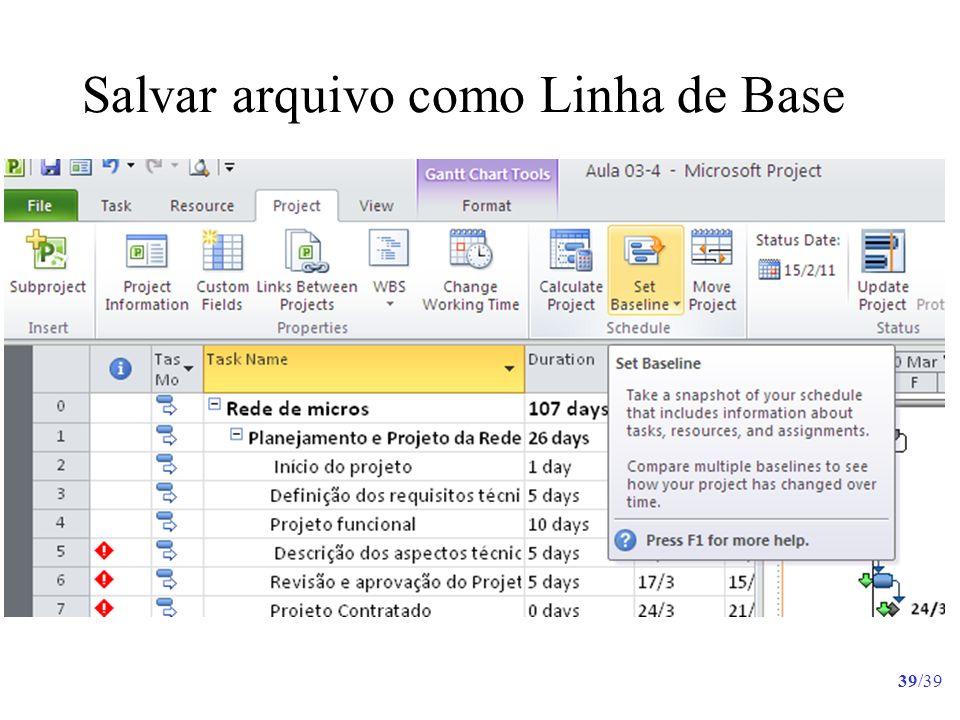 Salvar arquivo como Linha de Base