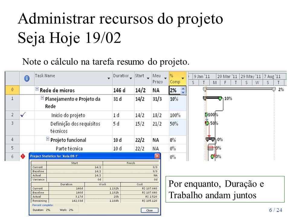 Administrar recursos do projeto Seja Hoje 19/02
