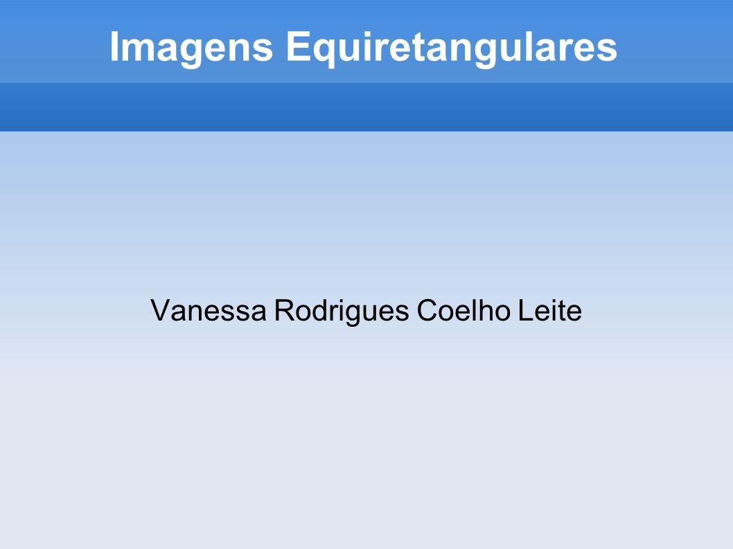 Imagens Equiretangulares