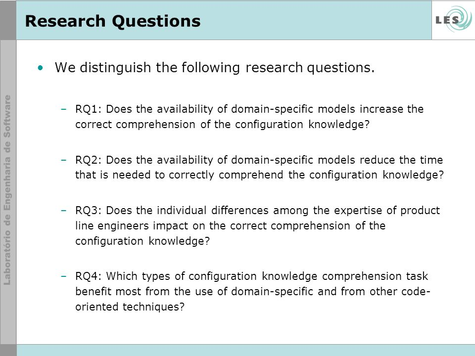 Research Questions We distinguish the following research questions.
