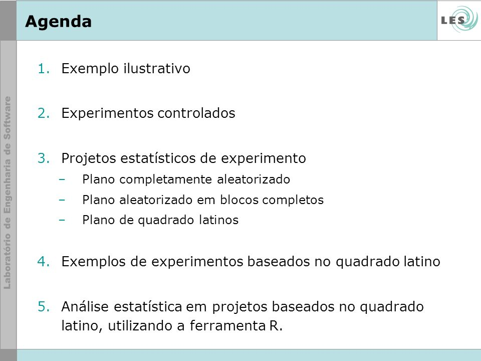 Agenda Exemplo ilustrativo Experimentos controlados