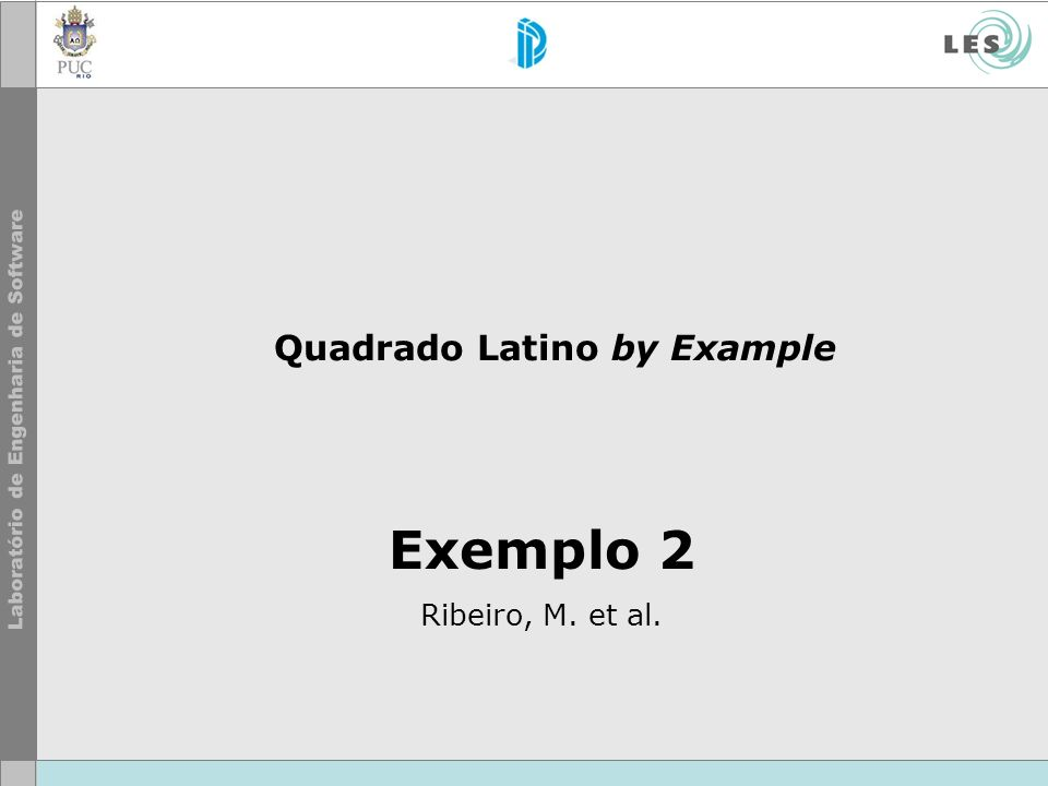 Quadrado Latino by Example