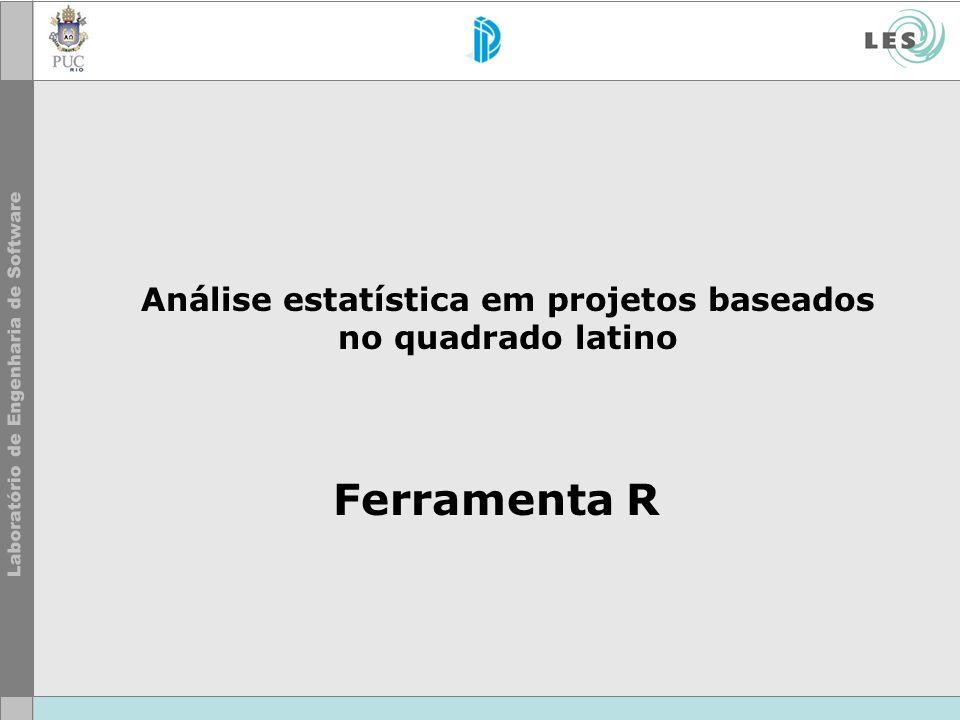 Análise estatística em projetos baseados no quadrado latino