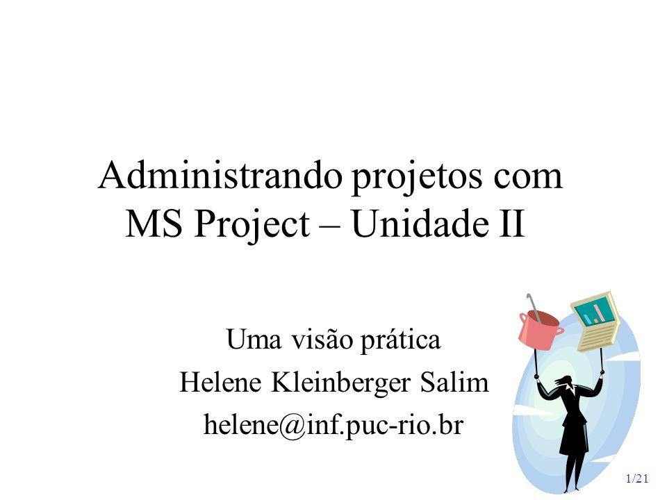 Administrando projetos com MS Project – Unidade II