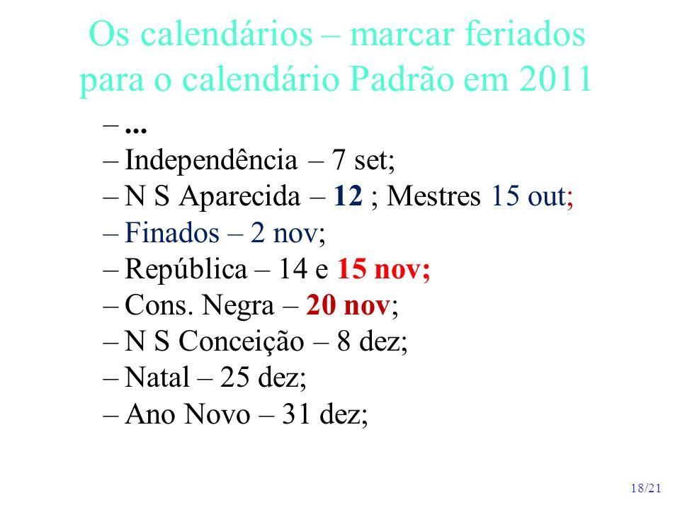Os calendários – marcar feriados para o calendário Padrão em 2011