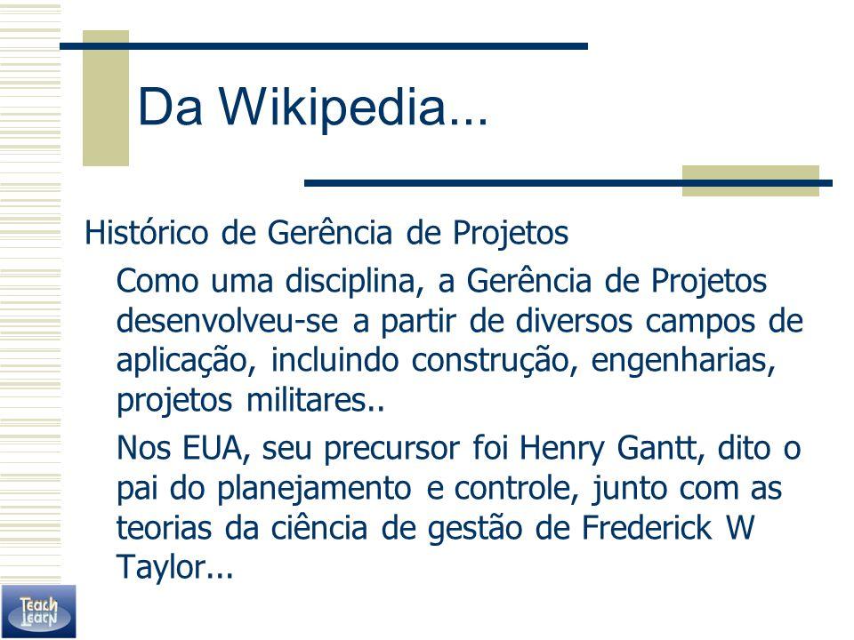 Da Wikipedia... Histórico de Gerência de Projetos