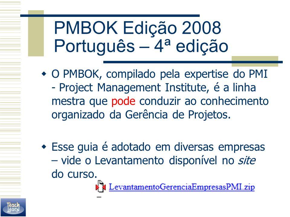 PMBOK Edição 2008 Português – 4ª edição
