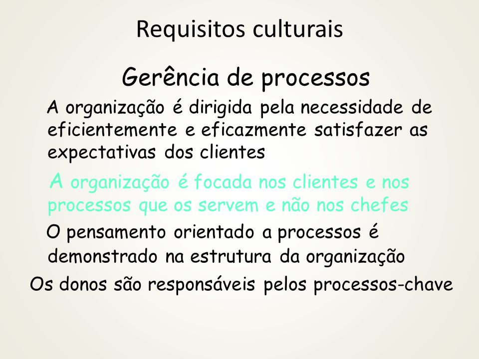 Requisitos culturais Gerência de processos
