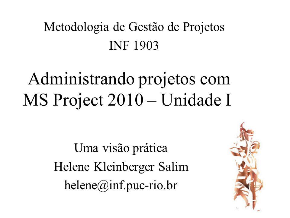 Administrando projetos com MS Project 2010 – Unidade I