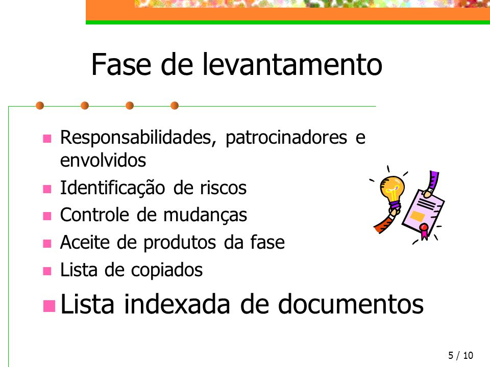 Fase de levantamento Lista indexada de documentos