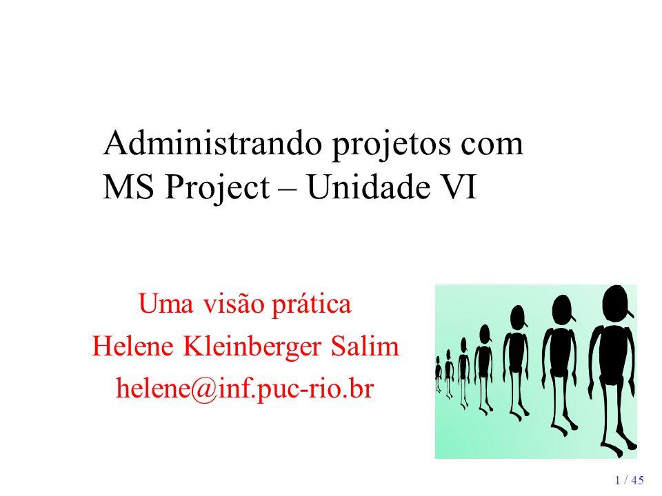 Administrando projetos com MS Project – Unidade VI