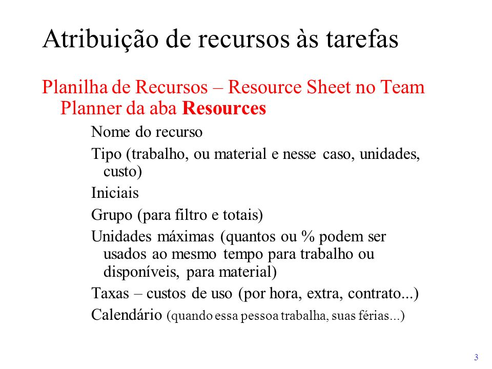 Atribuição de recursos às tarefas