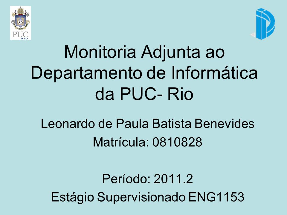 Monitoria Adjunta ao Departamento de Informática da PUC- Rio