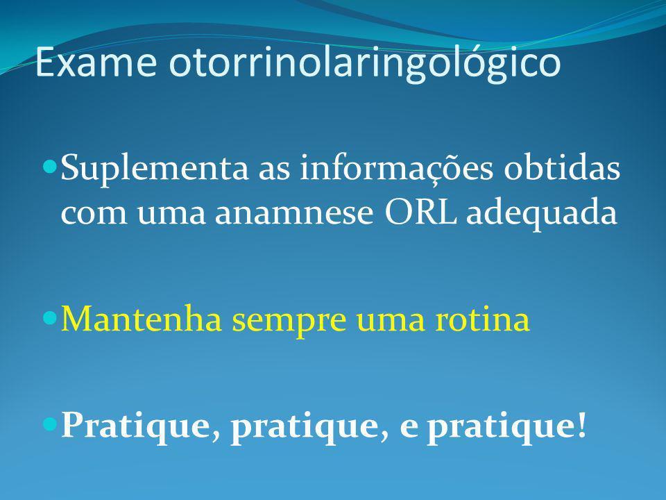 Exame otorrinolaringológico