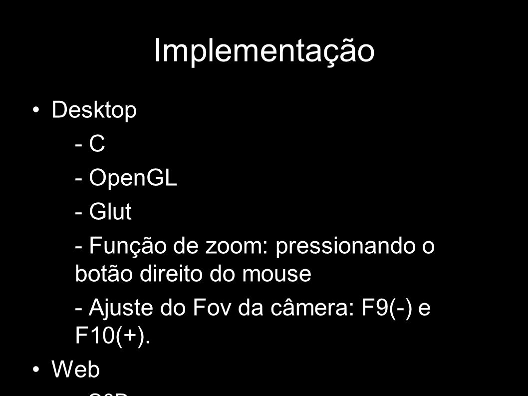Implementação Desktop - C - OpenGL - Glut