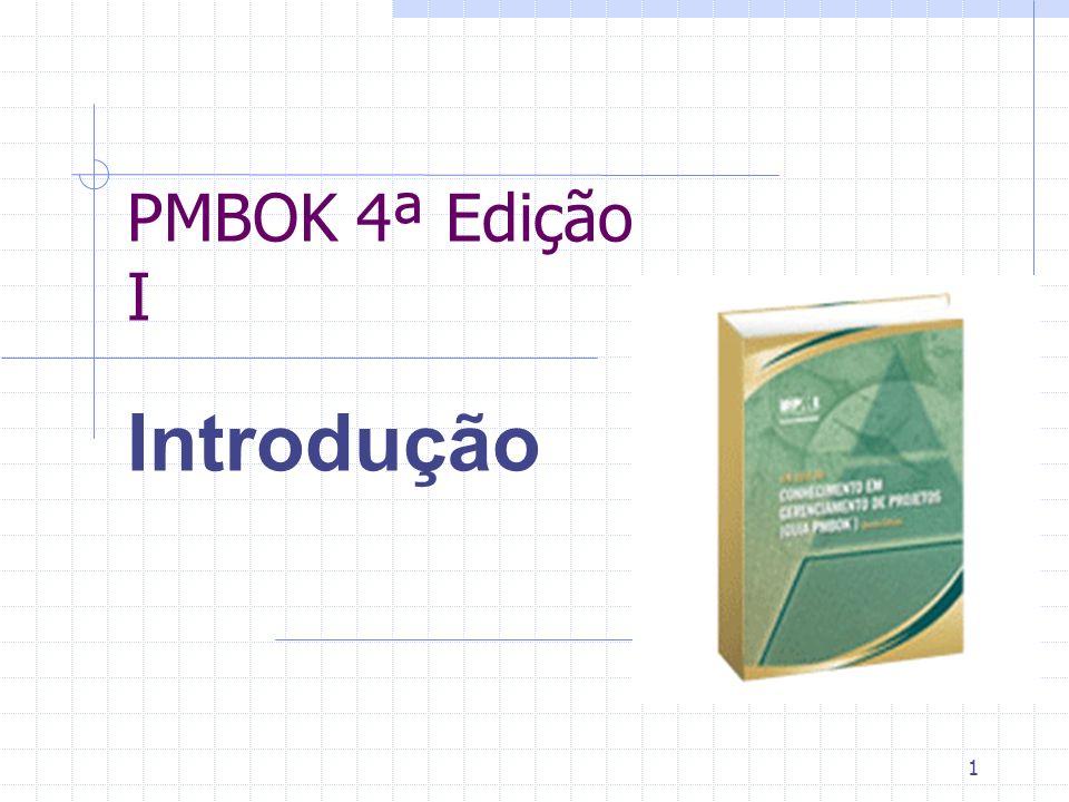 PMBOK 4ª Edição I Introdução