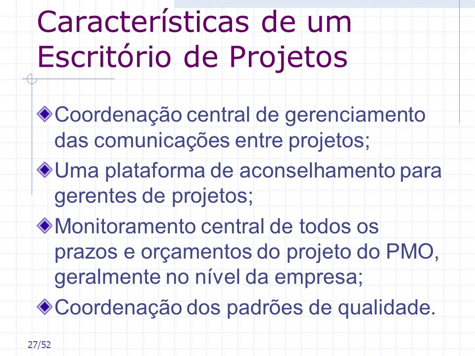 Características de um Escritório de Projetos