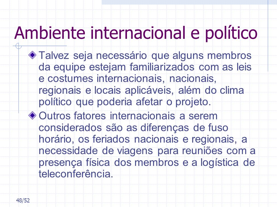 Ambiente internacional e político