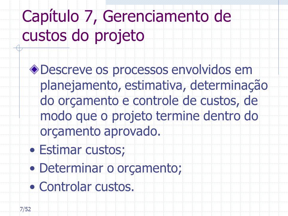 Capítulo 7, Gerenciamento de custos do projeto