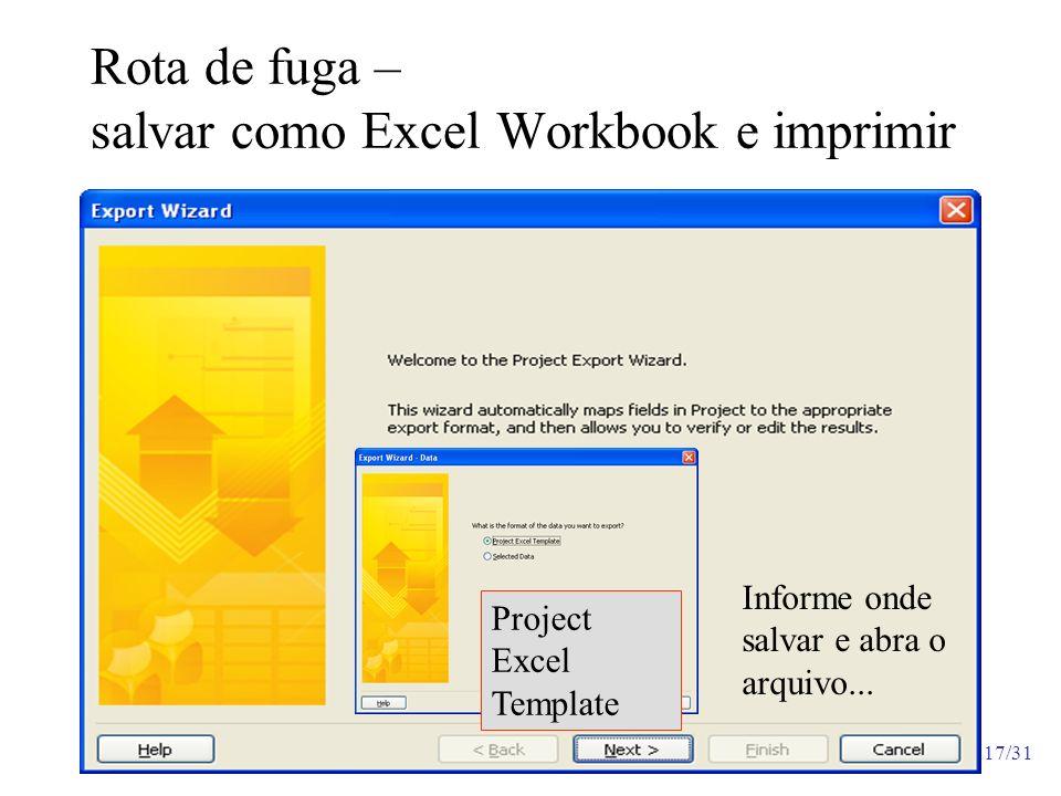 Rota de fuga – salvar como Excel Workbook e imprimir