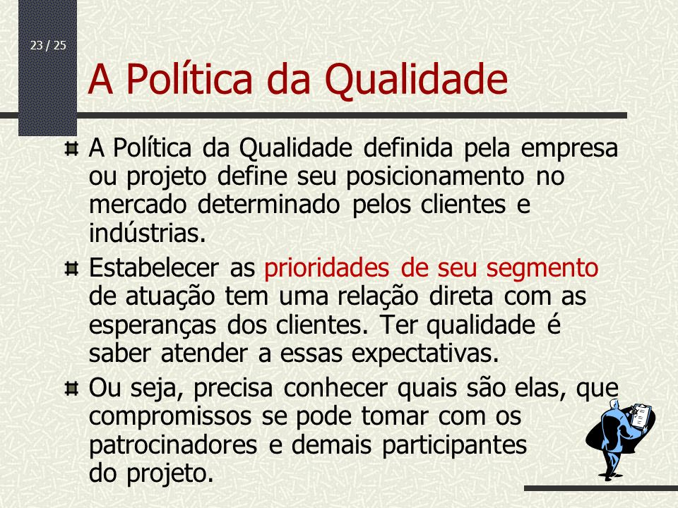 A Política da Qualidade