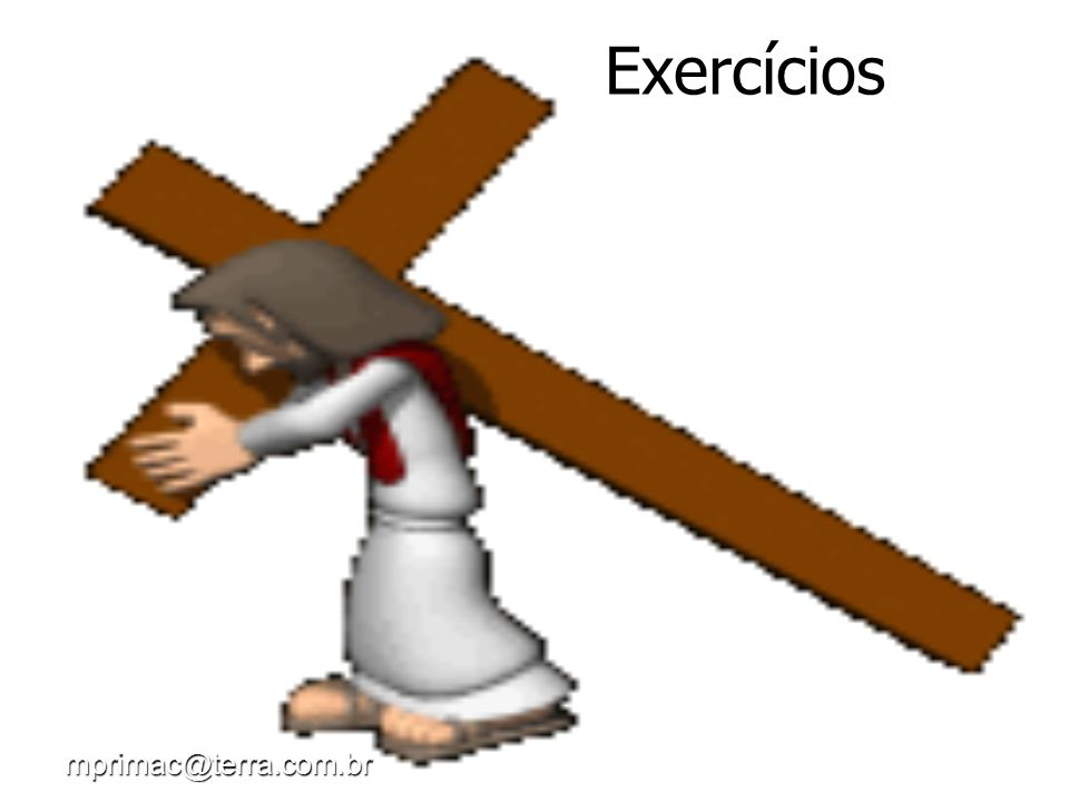 Exercícios mprimac@terra.com.br