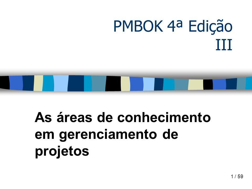 As áreas de conhecimento em gerenciamento de projetos