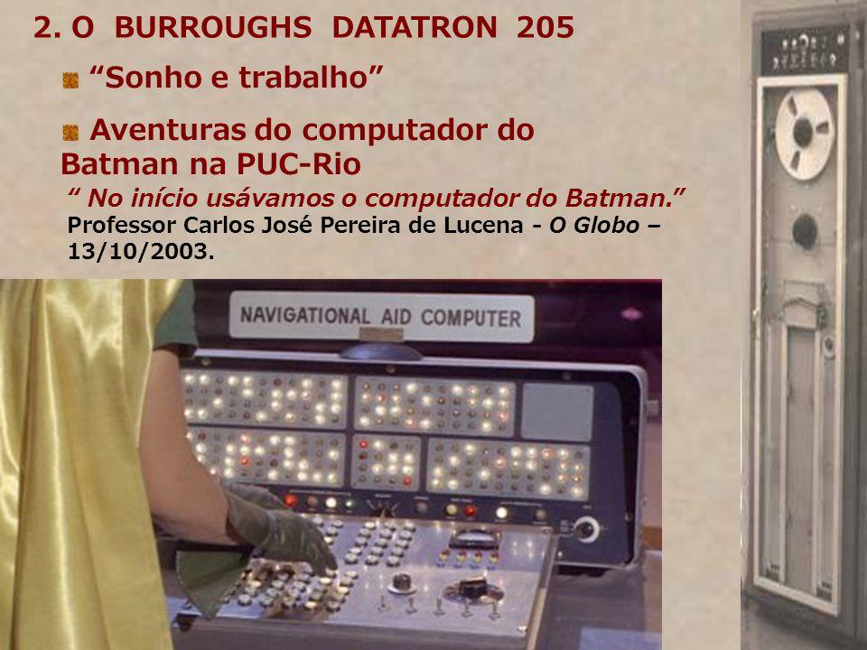 Aventuras do computador do Batman na PUC-Rio