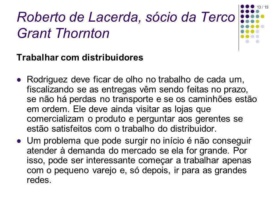 Roberto de Lacerda, sócio da Terco Grant Thornton