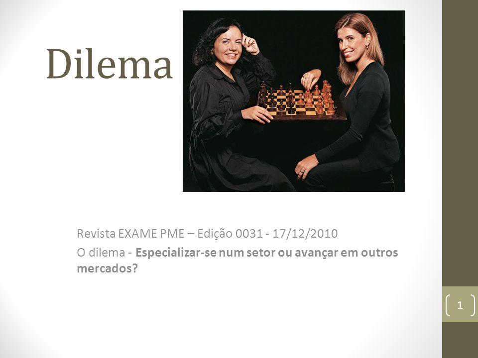 Dilema 00 Revista EXAME PME – Edição 0031 - 17/12/2010