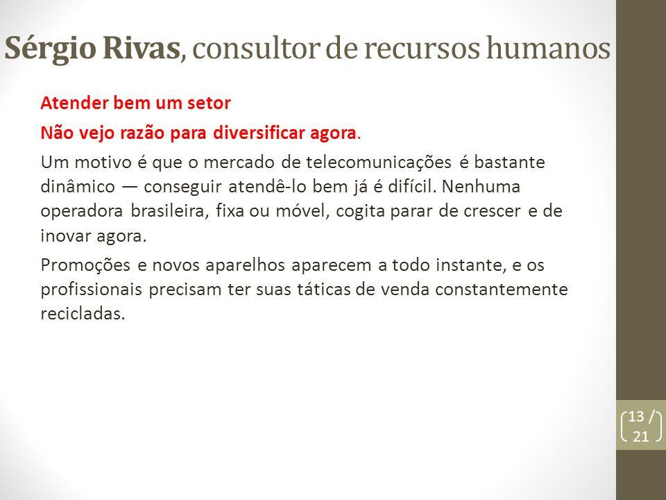 Sérgio Rivas, consultor de recursos humanos