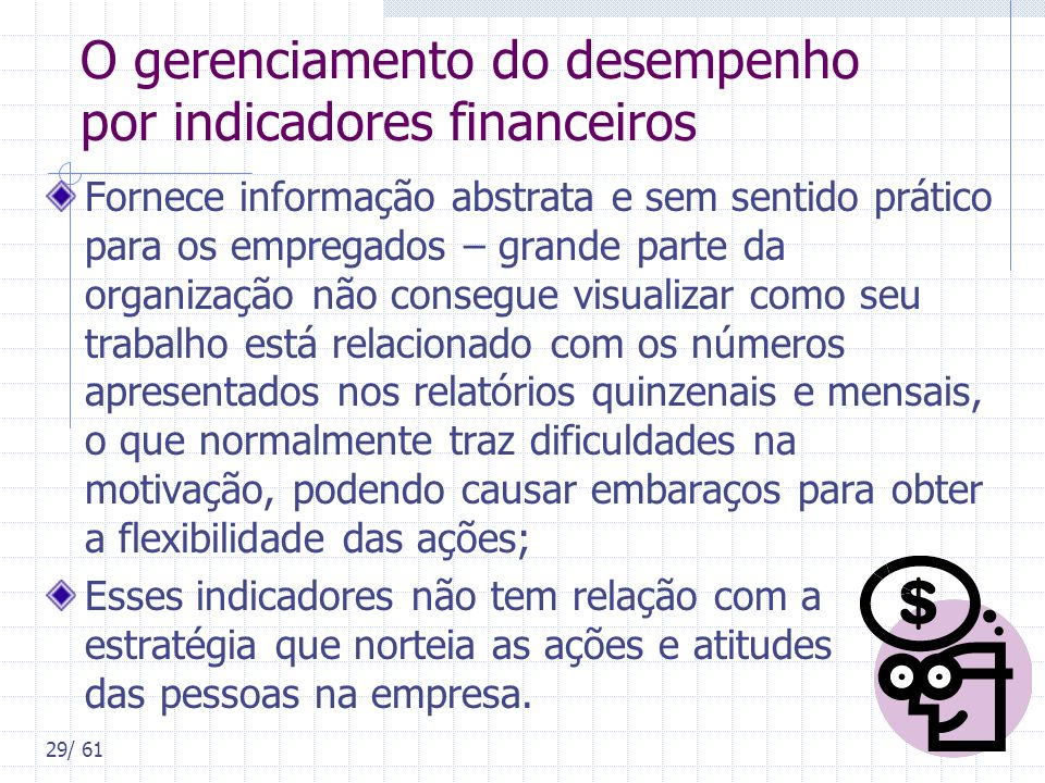 O gerenciamento do desempenho por indicadores financeiros