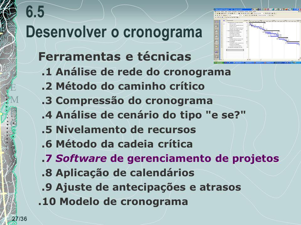 6.5 Desenvolver o cronograma