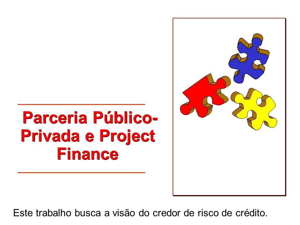 Parceria Público-Privada e Project Finance
