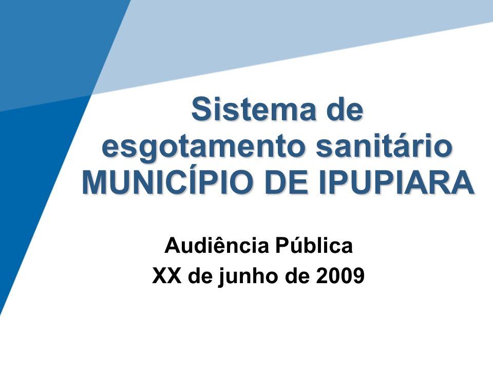 Sistema de esgotamento sanitário MUNICÍPIO DE IPUPIARA