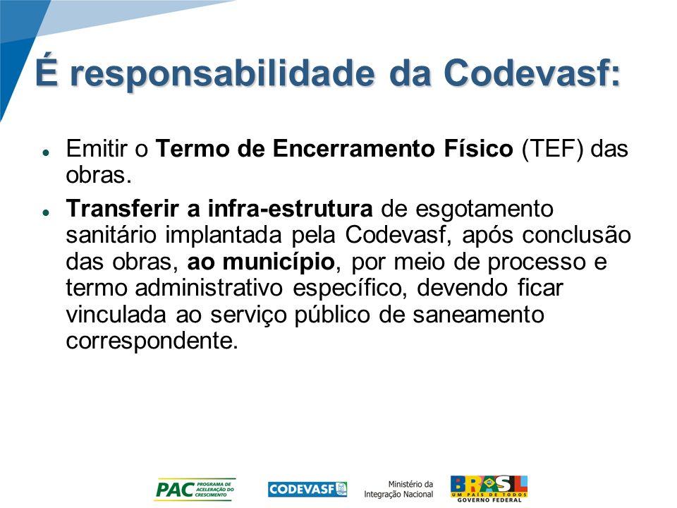 É responsabilidade da Codevasf: