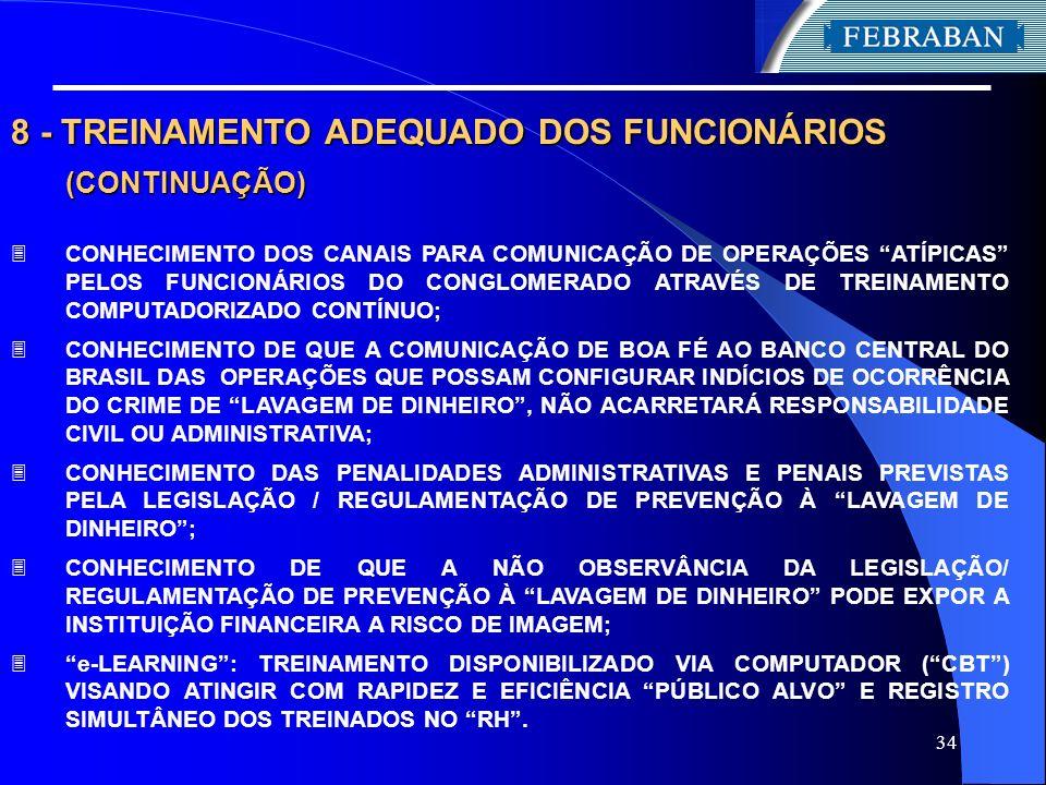 8 - TREINAMENTO ADEQUADO DOS FUNCIONÁRIOS (CONTINUAÇÃO)