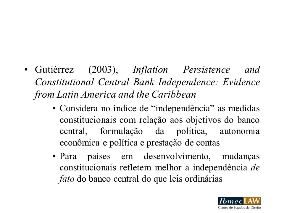Gutiérrez (2003), Inflation Persistence and Constitutional Central Bank Independence: Evidence from Latin America and the Caribbean
