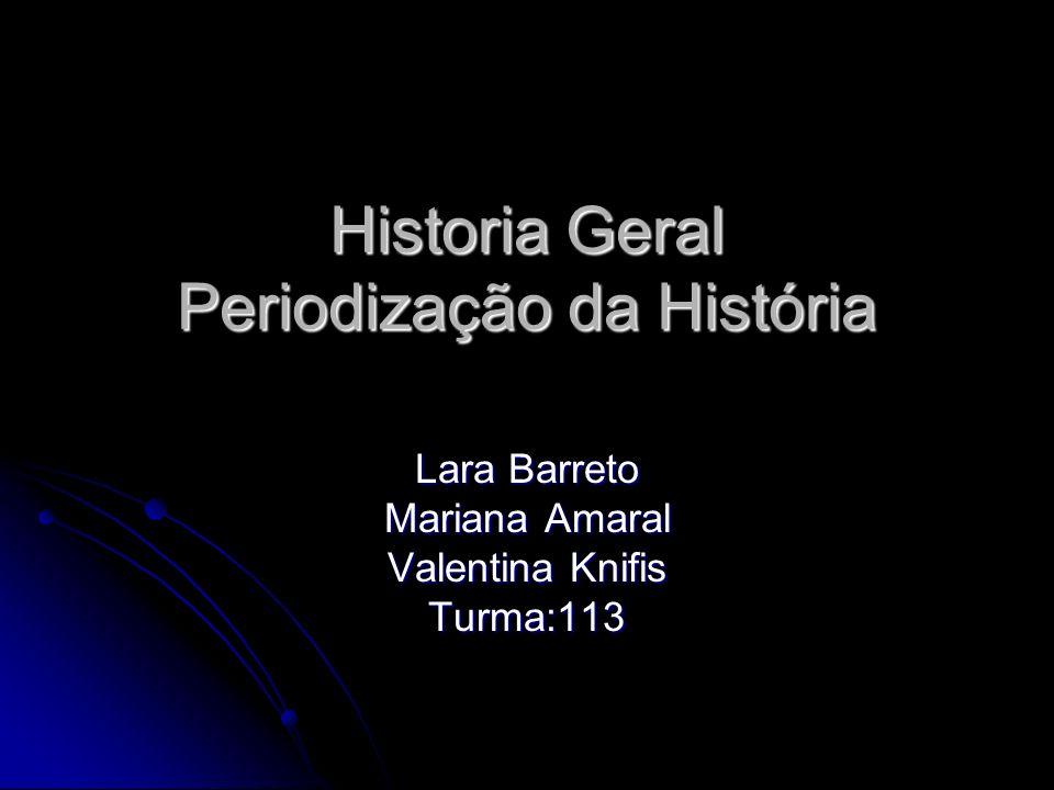 Historia Geral Periodização da História