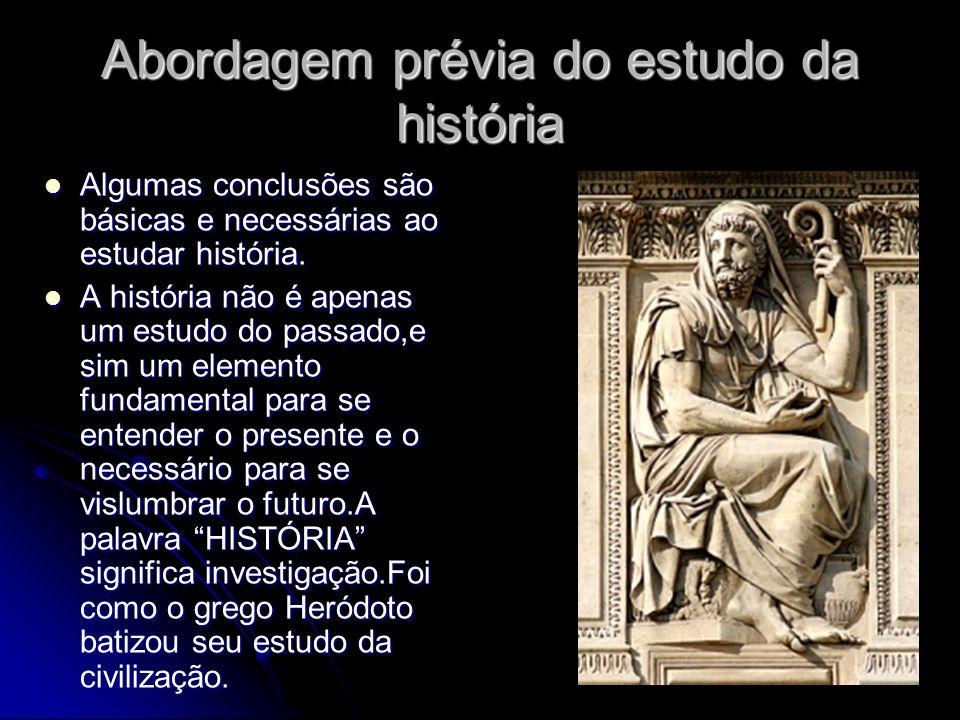 Abordagem prévia do estudo da história