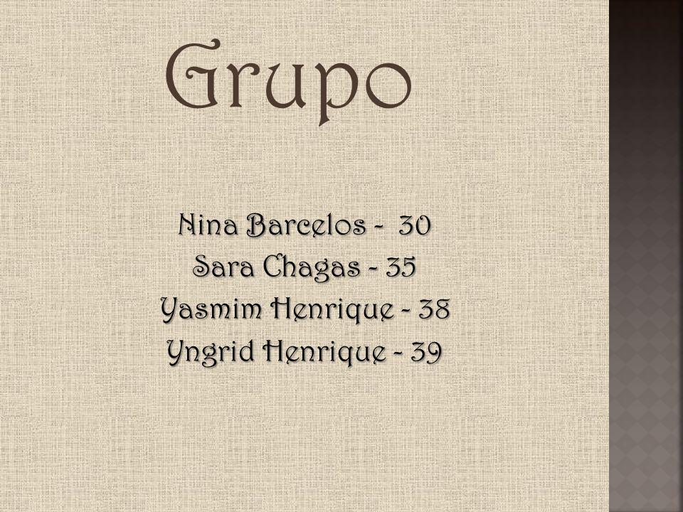 Nina Barcelos - 30 Sara Chagas - 35 Yasmim Henrique - 38