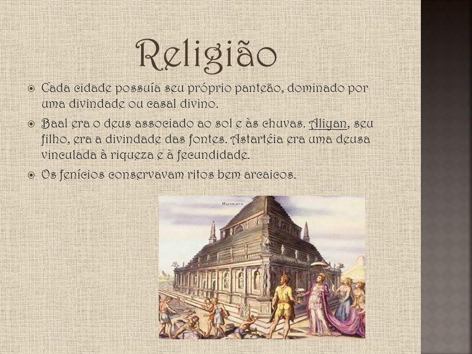 Religião Cada cidade possuía seu próprio panteão, dominado por uma divindade ou casal divino.