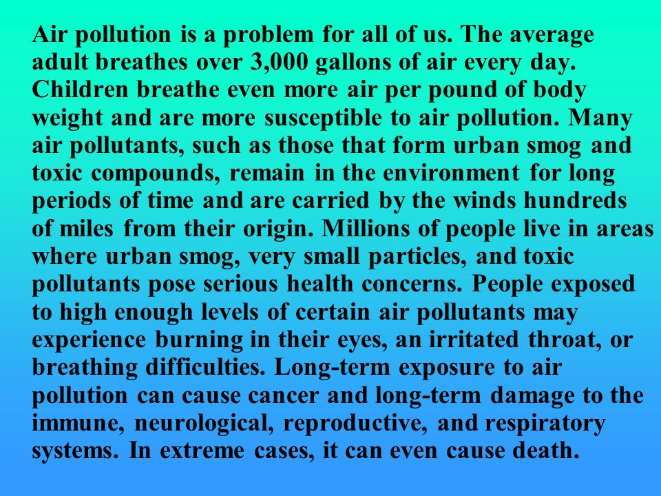 Air pollution is a problem for all of us